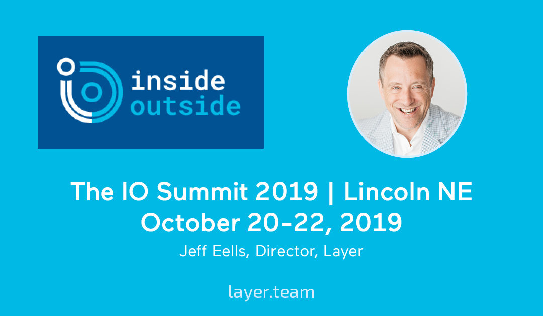 See Layer at the IO Summit!