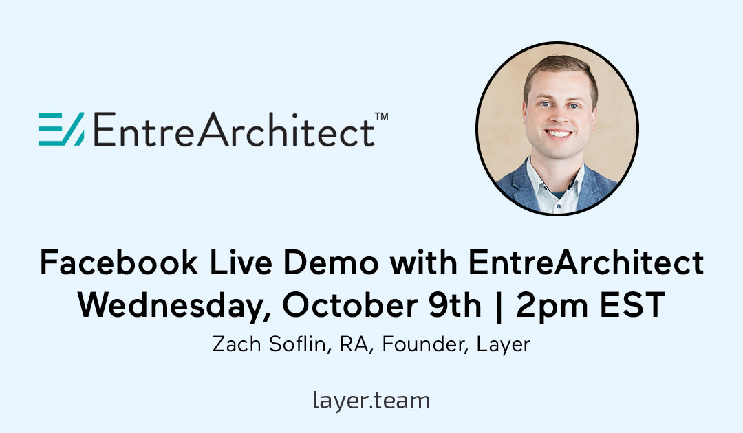 Join Layer for an Exclusive Demo with EntreArchitect