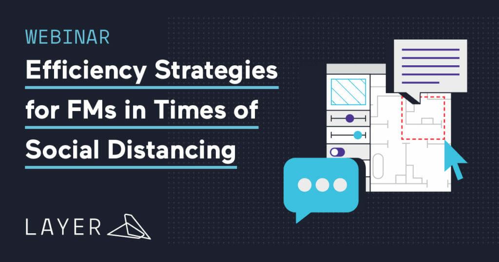 layer-app-webinar-efficiency-strategies-for-fms-in-times-of-social-distancing