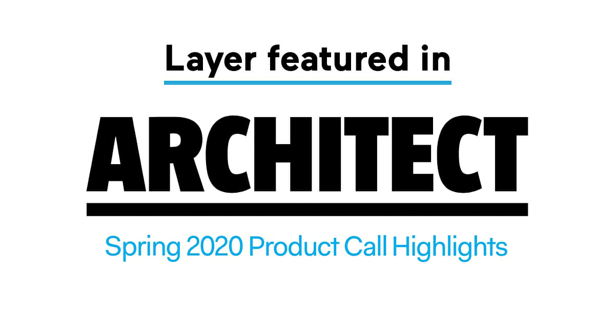 200526-Layer-Layer featured in Architect Magazine-1200-630