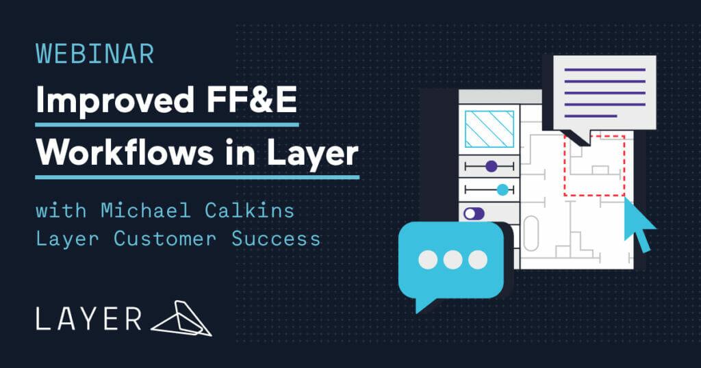 210104-Layer App-Webinar Improved FFE Workflows in Layer
