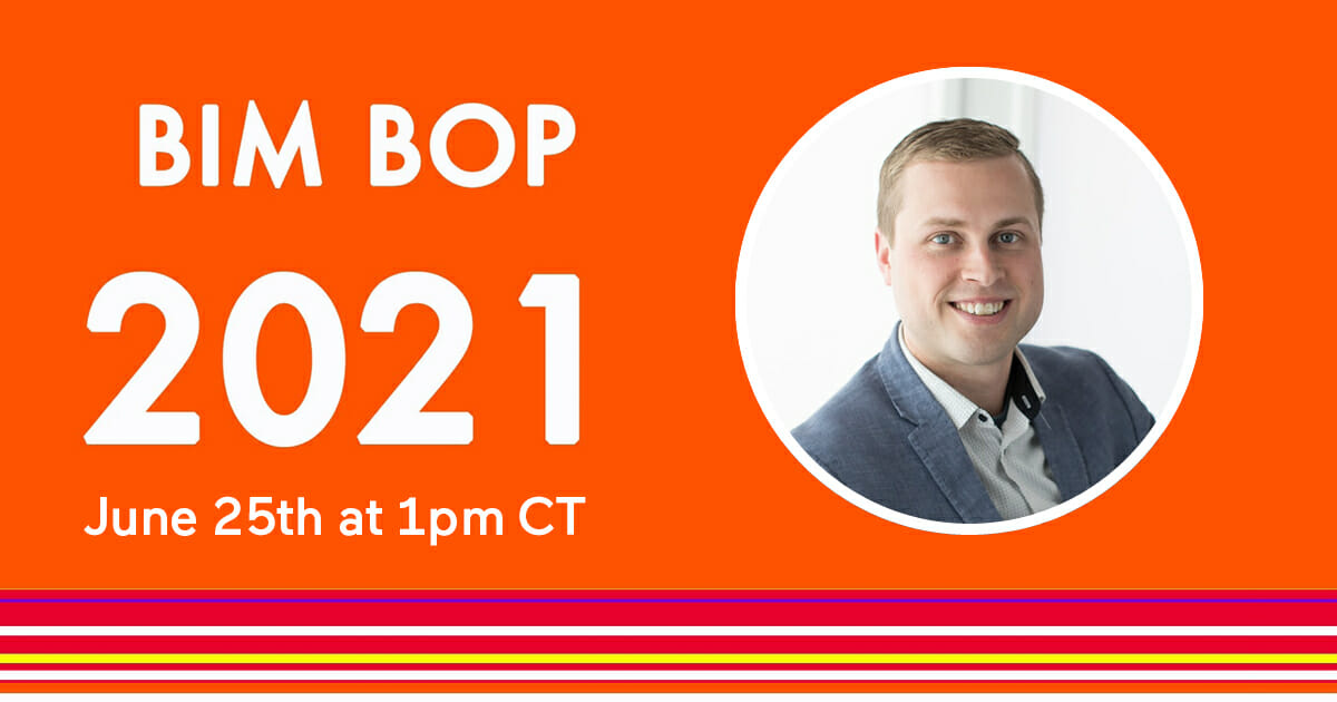 210522-Layer App-BIM BOP 2021 Zach Soflin AIA