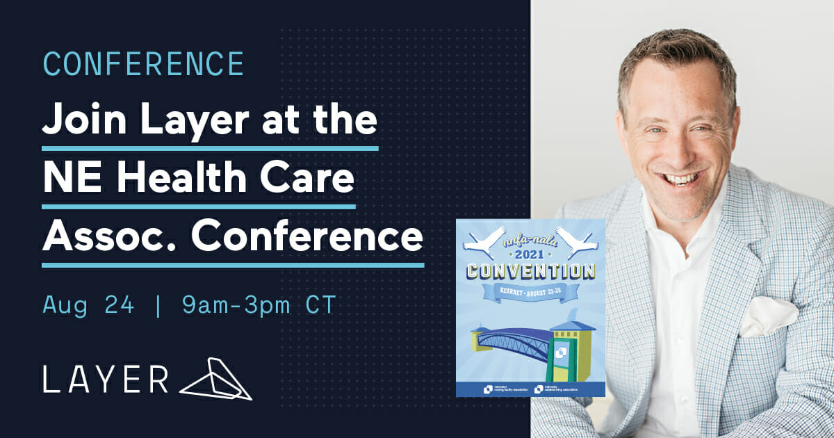 210804-Layer App-2-Join Layer at the NHCA Nebraska Health Care Association Conference